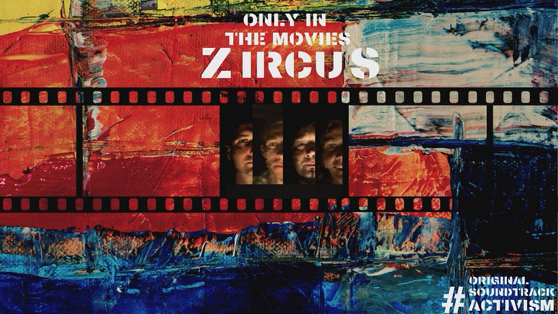 ZircuS - Only In The Movies - YouTube – Google Chrome 14. 10. 2021 153756
